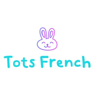 TOTS FRENCH